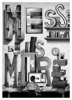 Mess is More - Jeff Rogers | Design.org #more #design #illustration #collage #mess