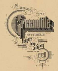 Typography All Around / Cover for the insurance map of Greenville, SC (USA) of June of 1920, designed at the D.A. Sanborn National Insurance Diagram B #greenville #vintage #typography