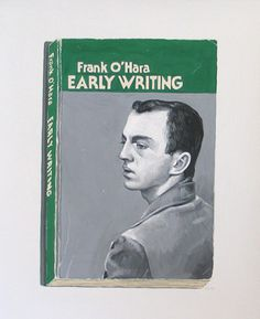 Early Writing of Frank O'Hara - Richard Baker #baker #richard #book #cover #painting #typography
