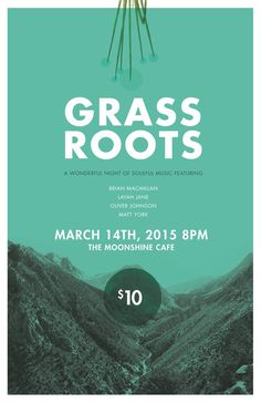 Grass Roots Poster #promotion #poster #music #layout #concert
