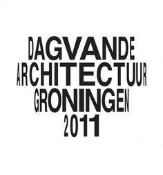 Day of Architecture Groningen   Identity Designed
