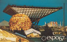 Canada's Pavilion at Expo '67 Montreal, Quebec | Flickr Photo Sharing! #expo #montreal #world #fair #67