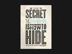 Dribbble - Secret to Creativity by David Pomfret #secret #of #creativity #pomfret #david