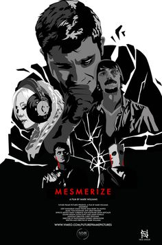 release thatrical poster for MESMERIZE the movie