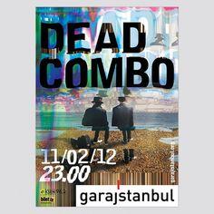 Dead Combo • garajistanbul • Yigit Karagoz