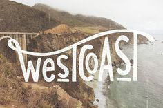 Fresh From The Dairy: West Coast #west #roller #design #graphic #sea #photography #type #beach #coaster #coast #typography