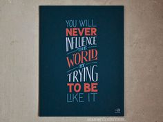 Influence the World #lettering