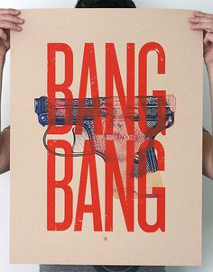 Bang Bang screen print | Mark Weaver #mark #weaver #print #screen #typography #collage #vintage #poster #overlay #distressed