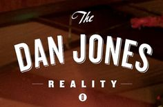 The Dan Jones Reality - LAYERD VERSUS #logo #design #typography