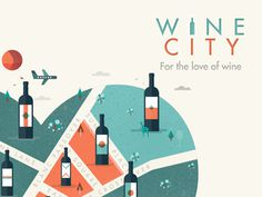 WINE CITY // For the love of wine #cityscape #illustrator #city #map #texture #wine #illustration #vintage #poster #animals #logo #love