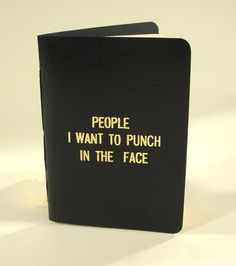 Rude little black book by 27thStreetPress on Etsy #hate #face #punch #people