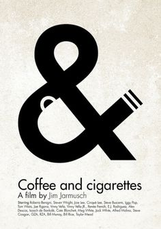 Coffee and cigarettes #poster