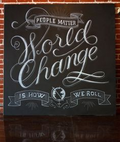 Typeverything.com 'World Change is How I Roll'... - Typeverything