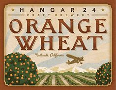 Hangar 24 Craft Brewery Orange Wheat Label #packaging #beer #label #bottle
