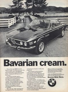 Automotive Advertising Blog | Vintage: BMW 3.0 CS classicandvintagebmw: ... #advert #bmw #0csi