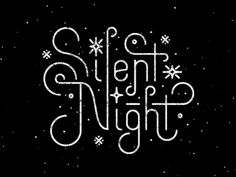 Shhhhh Silent Night by Greg Perkins #typography #textured #monoweight