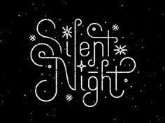 Shhhhh Silent Night by Greg Perkins #typography #textured #monoweight