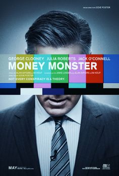 "#poster #cinema #movie Money Monster (2016) tagline: ""Not every conspiracy is a theory."""