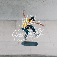 Life is Short. Live Passionately #lettering #typography #script #theboredkids #brushpen