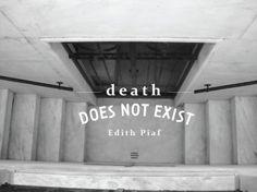 Edith Piaf says #death #piaf