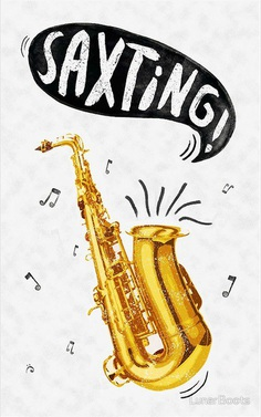 Saxting! by LunarBoots | Redbubble