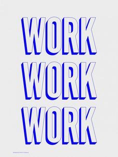 Typography Poster – Work Work Work