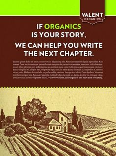 Valent Organics Single Page Print Ad | Flickr - Photo Sharing! #design #advertising #art #layout #organic #agriculture