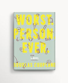 Worst. Person. Ever. - Matt Chase | Design, Illustration this is amazing #line #design #book #cover #pallet #illustration