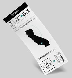 Boarding pass for the Launch Tradeshow #tradeshow #launch #pass #boarding #california