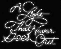 There is – Jason Wong – Friends of Type #lettering #jason #of #wong #type #light #friends #neon