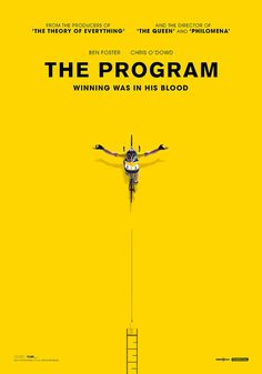 "The Program   tagline: ""Winning was in his blood"" #poster #movie #cinema #livestrong #yellow"