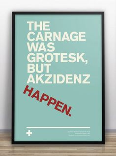 Designer Creates Typographical Jokes, To Humor Fellow Designers - DesignTAXI.com #akzidenz #happen