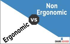 Ergonomic Vs Non-Ergonomic