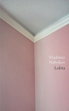A new book-cover design of Vladimir Nabokov's Lolita by Jamie Keenan #cover #lolita #book-cover #book