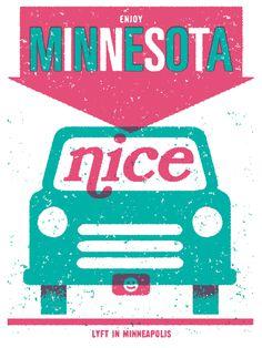 Lyft in Minnesota - Samuel W anderson #poster #design #poster #typography #graphicdesign #streetart #graff #flyer #graffiti #flyer