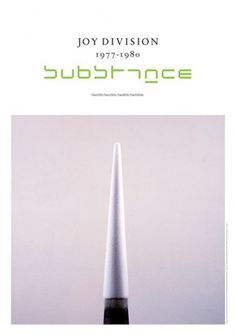 Joy Division - Substance - Design by Brett Wickens & Peter Saville. Photography by Trevor Key. #photography #design #graphic #poster