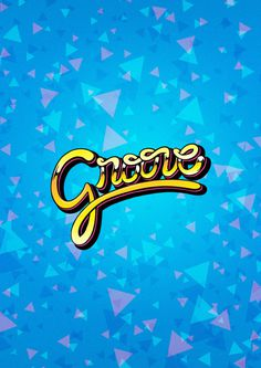 Groove #lettering #poster #typography