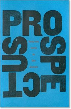 manystuff.org — Graphic Design daily selection » Blog Archive » Prospectus 1988 – 2010 – Ben Kinmont #graphic design #typography