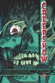 Creepshow Poster - by Sutfin / BigCartel - via this isn't happiness™, Peteski #corpse #creep #zombie #horror #illustration #posters #creepshow #monster #dead #skull #scary #green