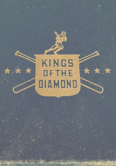 Kings of the Diamond #vintage #type #baseball