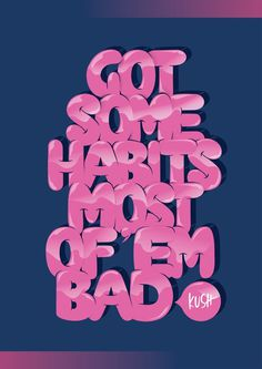 BAD HABITS on Behance #eryg54y