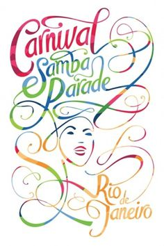 Brandon Ehrlich #typography #lettering #colorful #color #hand lettering #dance #carnival #samba