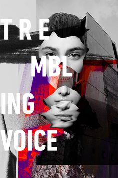 Trembling Voices - Rosco Flevo #flevo #medium #rosco #designer #artscumantics #paint #photography #postartfuckery #message #fashion #artist #collage #typography