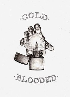 Cold blooded #hand #fire #dots #lighter #pain #ba ck #cold blooded