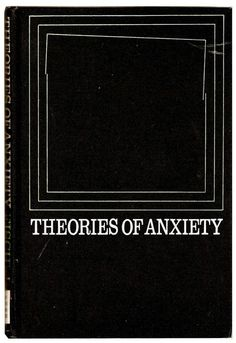 Theories of Anxiety