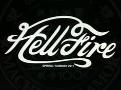 Typeverything.com -Â Hell Fire... - Typeverything #white #script #branding #black #logo #type #typography