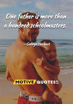 One father is more than