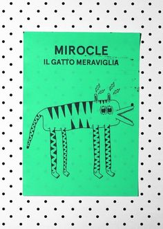 Mirocle the amazing cat - Marco Oggian #hue #cat #illustration #postcard #pet #business #fresh #design #geometric #colors #resolution #full #poster #marco #tiger #photo #photography #90s #skateboard #animal #life #oggian #shade #card #display #graphic #blend #shit #snowboard #magic #still
