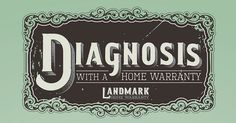 Diagnosis of a home warranty customer's home.