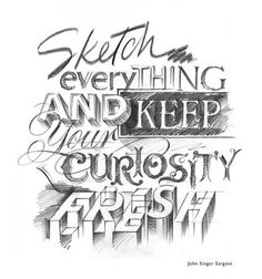 Typeverything.com 'Sketch everything and keep... - Typeverything #type #pencil #sketch